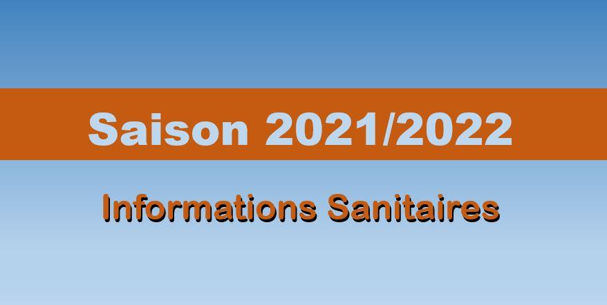 Information Sanitaire  pour la saison 2021/2022