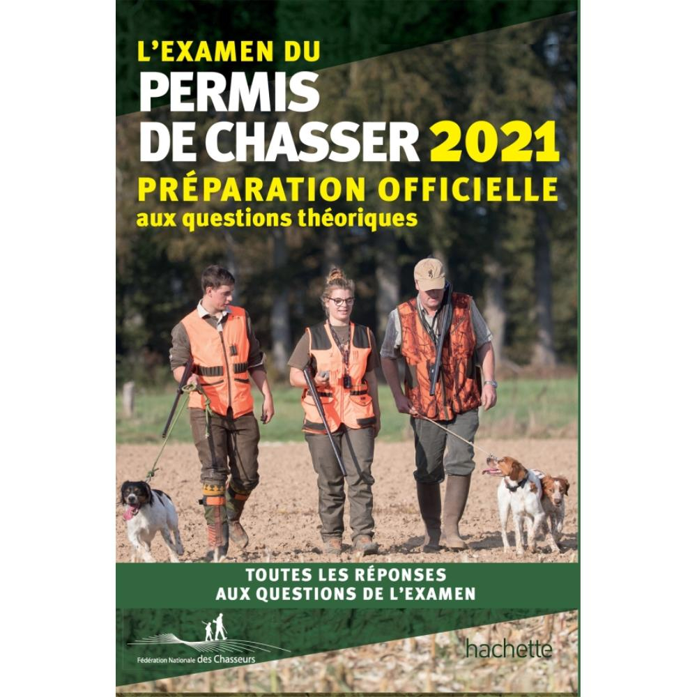 PERMIS DE CHASSER / CHASSE ACCOMPAGNEE : 2021 !