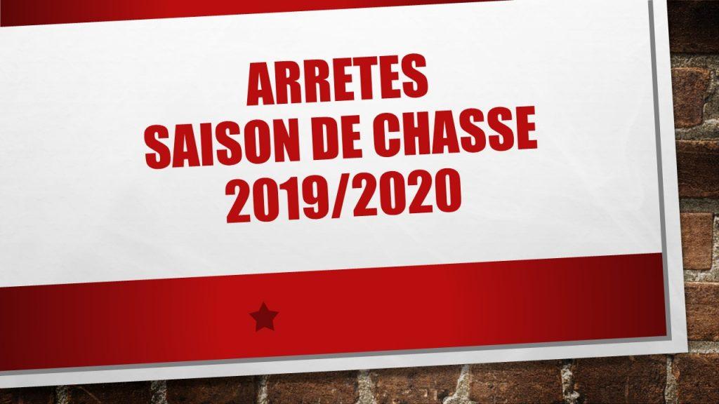 Arrêtés de la Saison de chasse 2019 – 2020