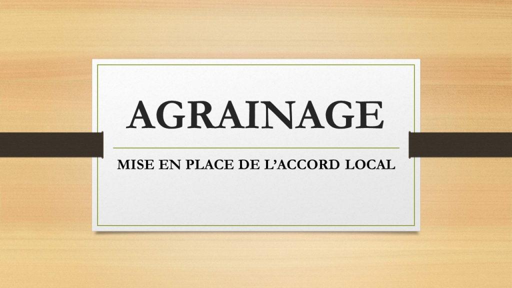 ACCORD LOCAL AGRAINAGE AVANT LE 15 FEVRIER