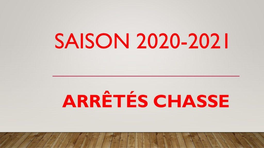 Arrêtés chasse – saison 2020/2021