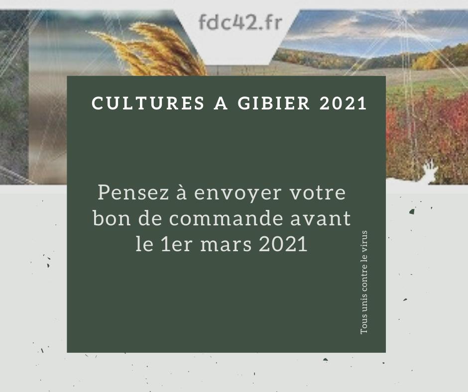 COMMANDE CULTURES A GIBIER 2021