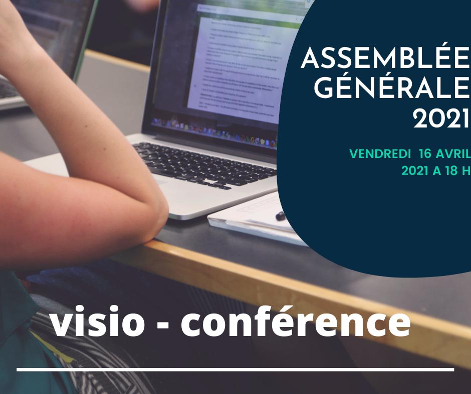ASSEMBLEE GENERALE 2021 – Réservée aux ADHERENTS 42